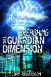 Breaching the Guardian Dimension